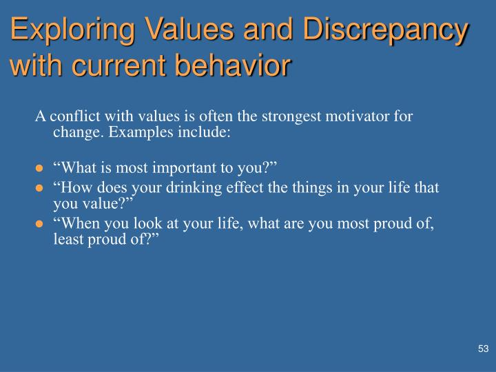 Exploring Values and Discrepancy with current behavior