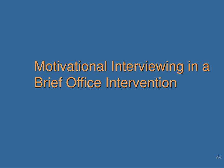Motivational Interviewing in a