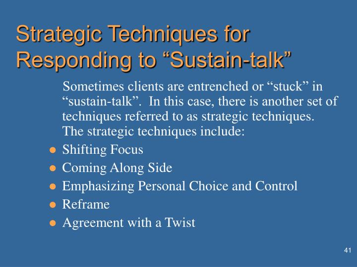 "Strategic Techniques for Responding to ""Sustain-talk"""