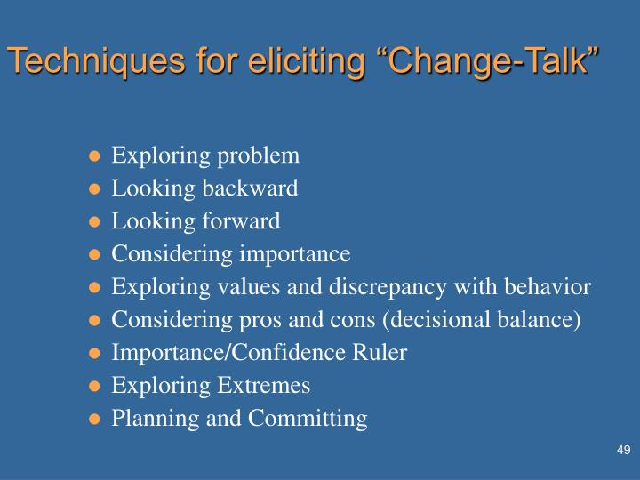 "Techniques for eliciting ""Change-Talk"""