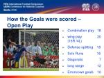 how the goals were scored open play