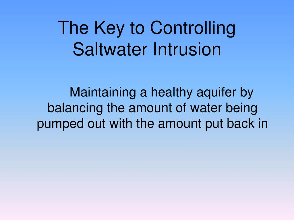 the modeling of salt water intrusion essay Simulation of seawater intrusion in ernakulam coast problem of salt water intrusion the zones between fresh water and salt water.