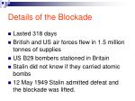 details of the blockade