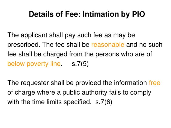 Details of Fee: Intimation by PIO