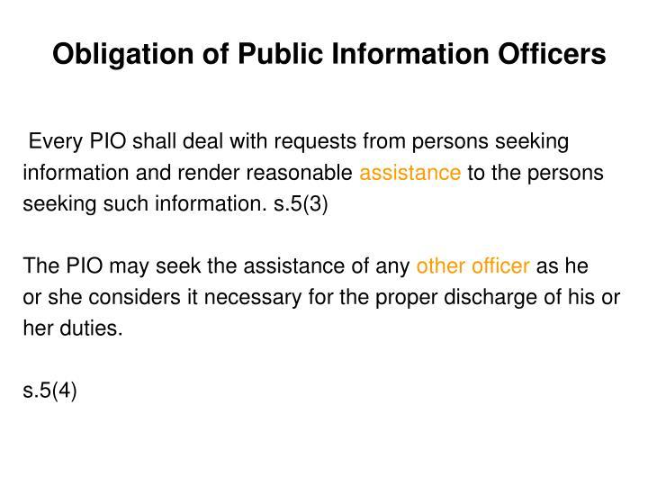 Obligation of Public Information Officers
