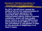 sub goal 1 definitive cancellation of unsustainable and illegitimate debt
