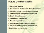future considerations