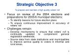 strategic objective 3 to prepare and maintain a high quality voters roll