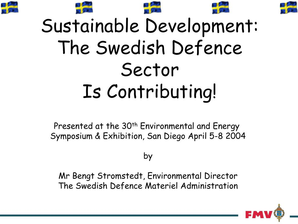 sustainable development the swedish defence sector is contributing l.
