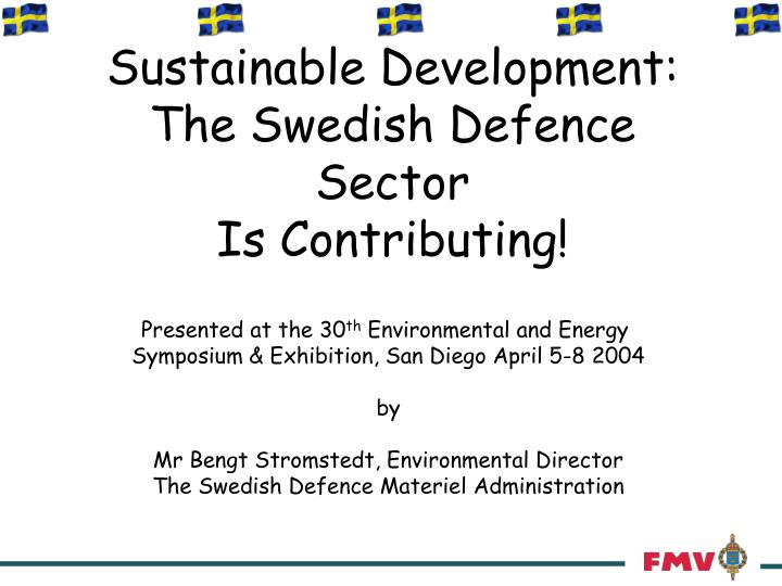 sustainable development the swedish defence sector is contributing n.