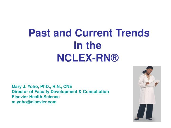 Past and current trends in the nclex rn