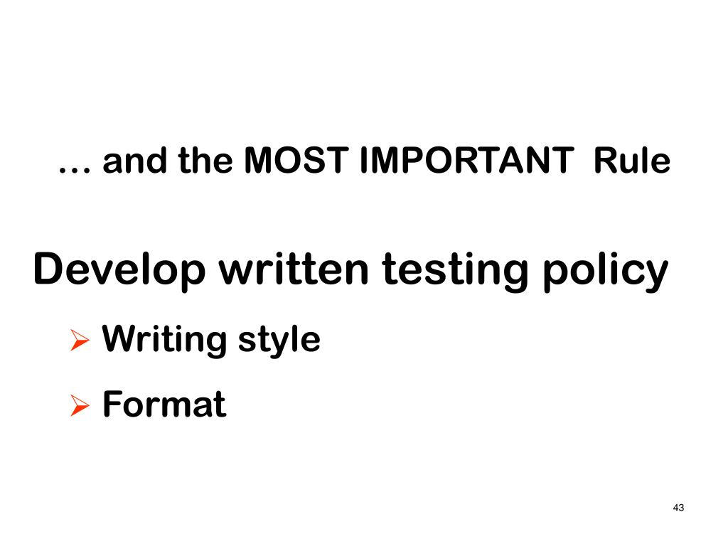 … and the MOST IMPORTANT  Rule