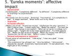 5 eureka moments affective impact