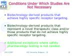 conditions under which studies are not necessary18