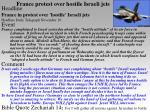 france protest over hostile israeli jets