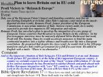 plan to leave britain out in eu cold