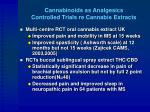 cannabinoids as analgesics controlled trials re cannabis extracts