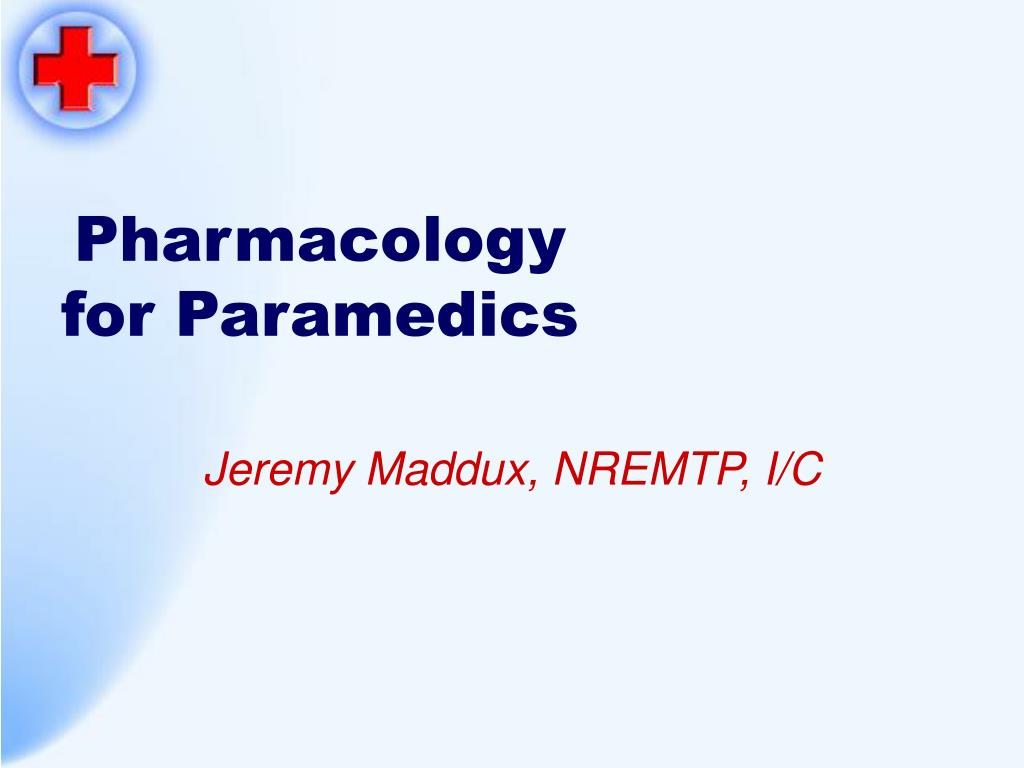 pharmacology for paramedics l.