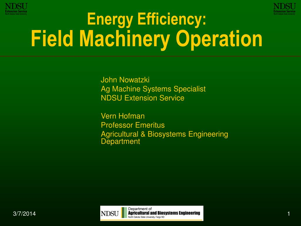 energy efficiency field machinery operation l.