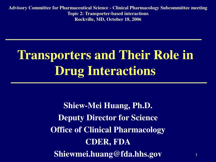 transporters and their role in drug interactions n.
