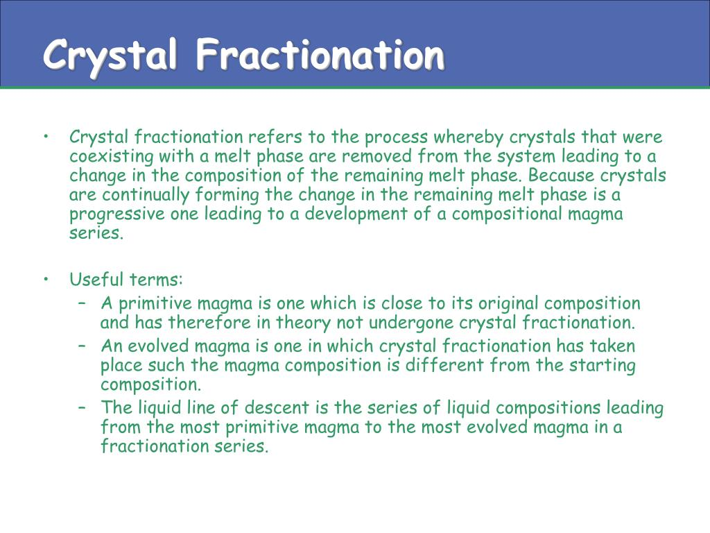 Crystal Fractionation