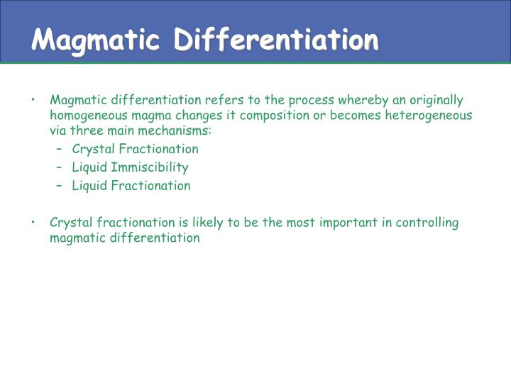 Magmatic differentiation