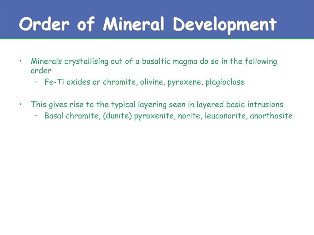 Order of Mineral Development