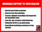 mahindra support to their dealers