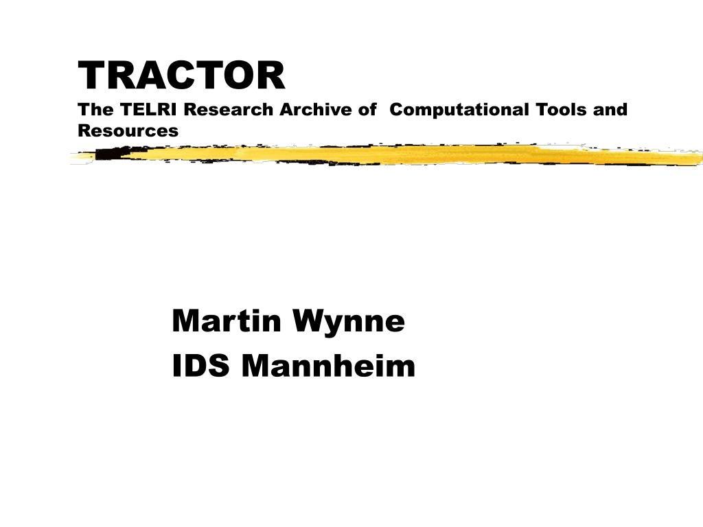 tractor the telri research archive of computational tools and resources l.