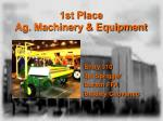 1st place ag machinery equipment