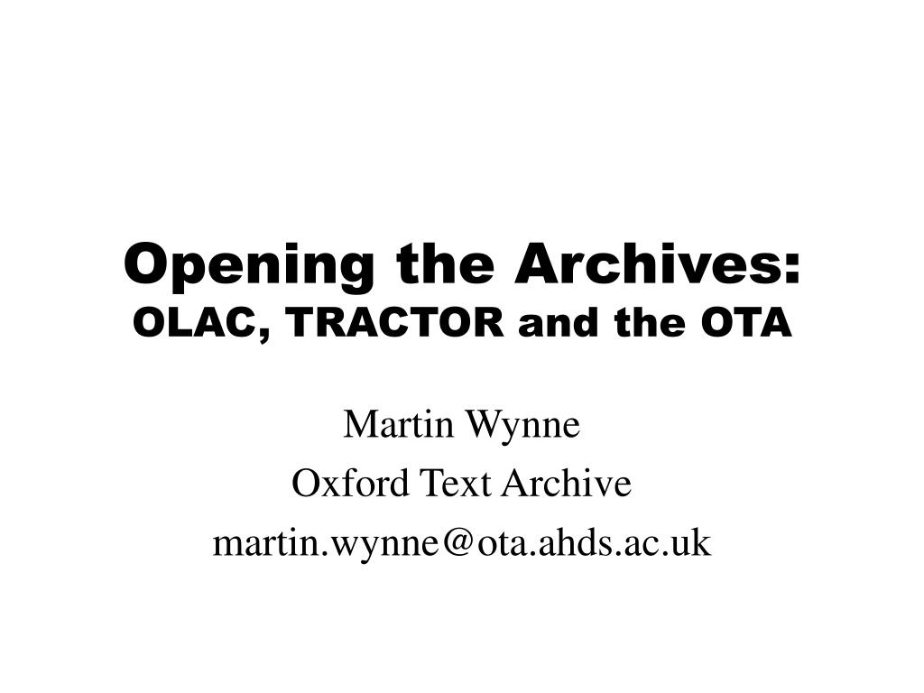 opening the archives olac tractor and the ota l.