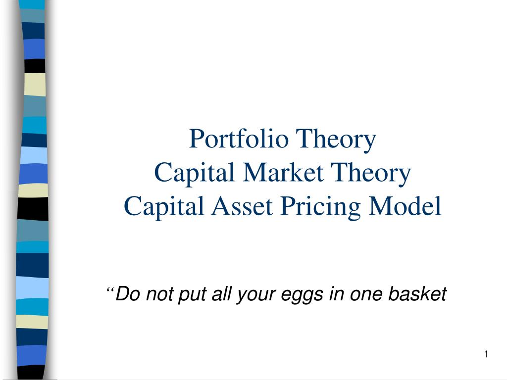 Ppt risk and return: capital market theory powerpoint.