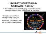 how many countries play underwater hockey