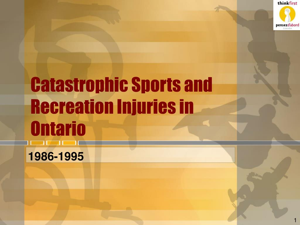 catastrophic sports and recreation injuries in ontario l.