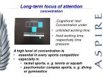 long term focus of attention concentration