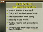 risk factors awkward positions