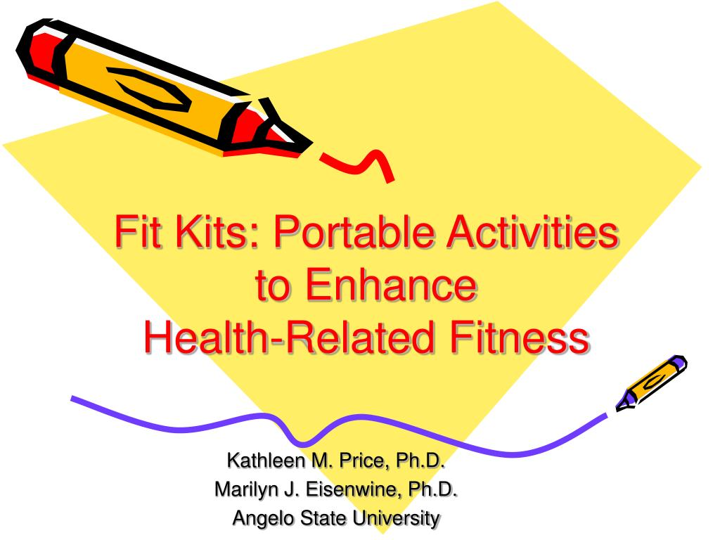 fit kits portable activities to enhance health related fitness l.