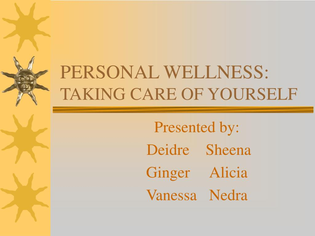 personal wellness taking care of yourself l.