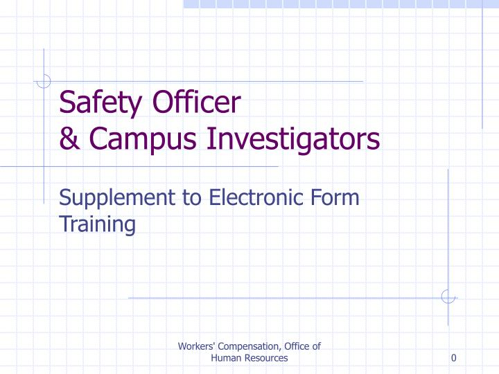 Safety officer campus investigators