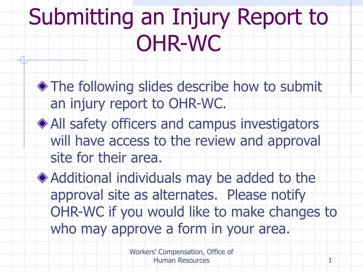 Submitting an injury report to ohr wc