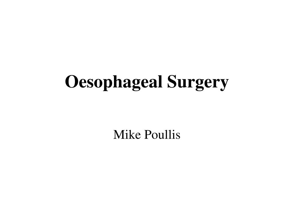 oesophageal surgery l.