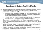 objectives of modern analytical tools