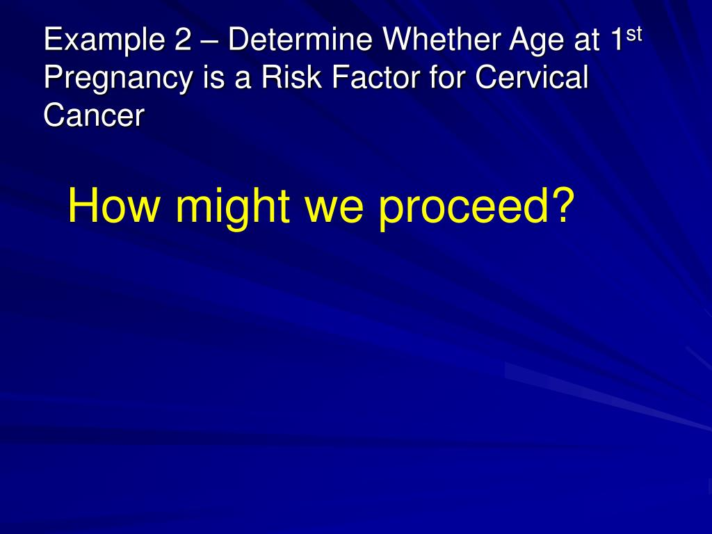Example 2 – Determine Whether Age at 1