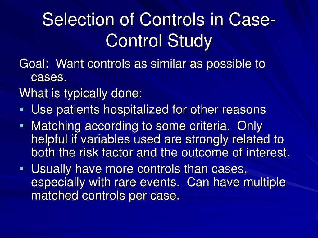 Selection of Controls in Case-Control Study