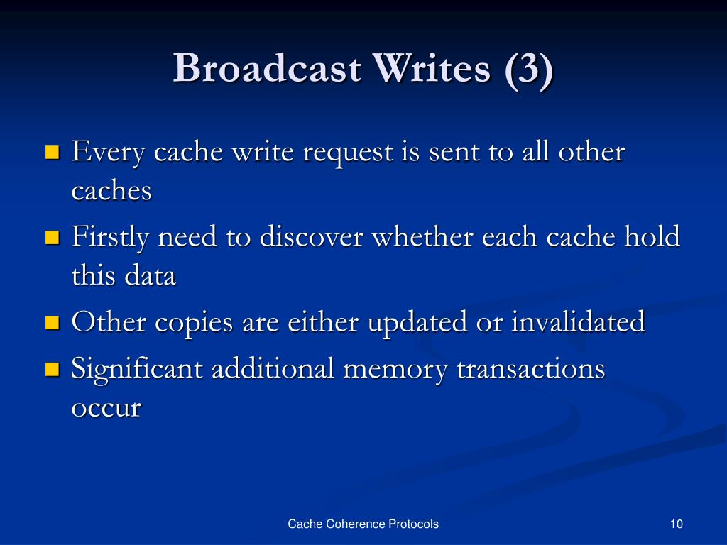 Broadcast Writes (3)