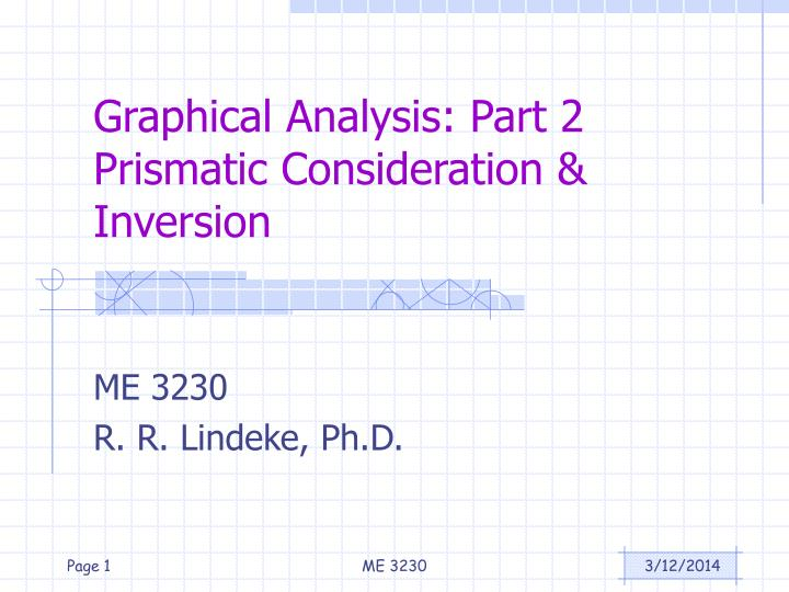 Graphical analysis part 2 prismatic consideration inversion