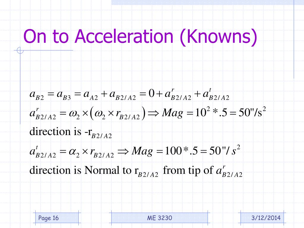 On to Acceleration (Knowns)