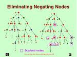 eliminating negating nodes