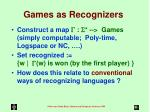 games as recognizers
