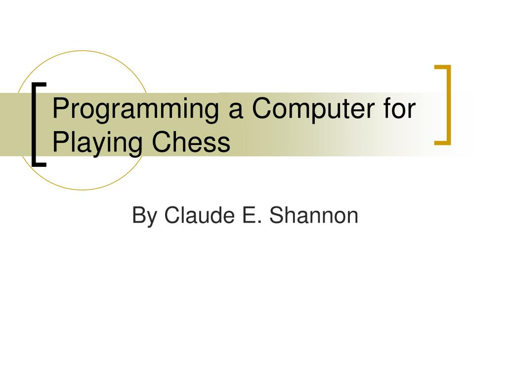 programming a computer for playing chess l.